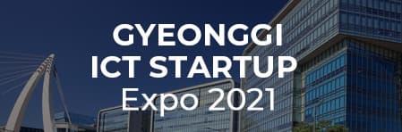 Gyeonggi ICT Startup Expo 2021