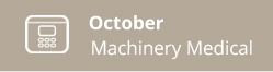 October-Machinery Medical