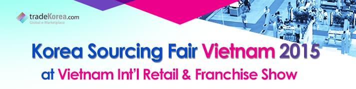 Korea Sourcing Fair Vietnam 2015 at Vietnam Int'l Retail & Franchise Show