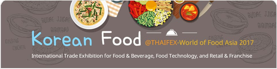 Korean Food THAIFEX World of Food Asia2017