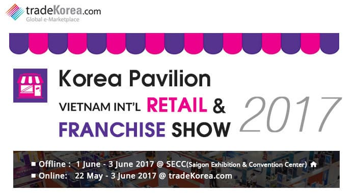 Korea Pavilion Vietnam International Retail & Franchise Show 2017