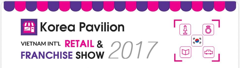 Korea PavilionVietnam International Retail & Franchise Show 2017