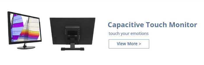 Capacity Touch Monitor
