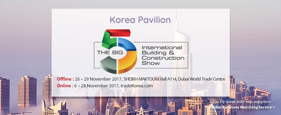The Big 5 - International Building & Construction Show