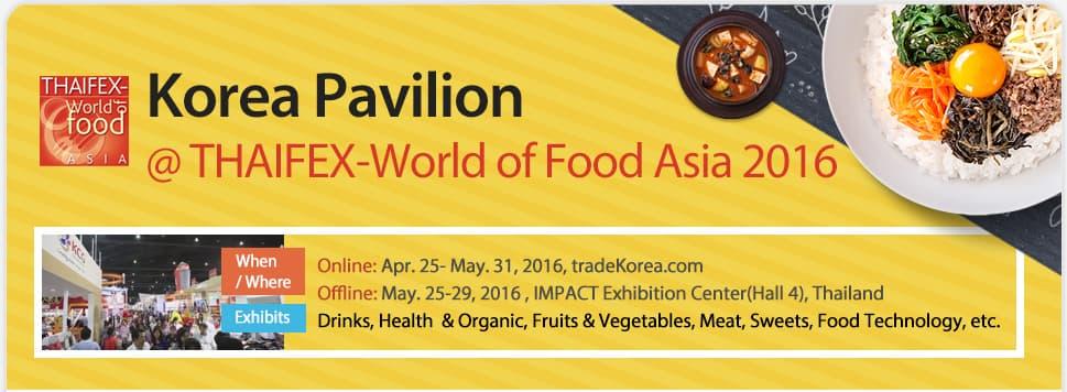 Korea Pavilion@ THAIFEX-World of Food Asia 2016