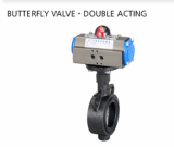 Butterfly Valve - Double Acting