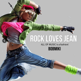 BOBMIKI ROCK LOVES JEAN