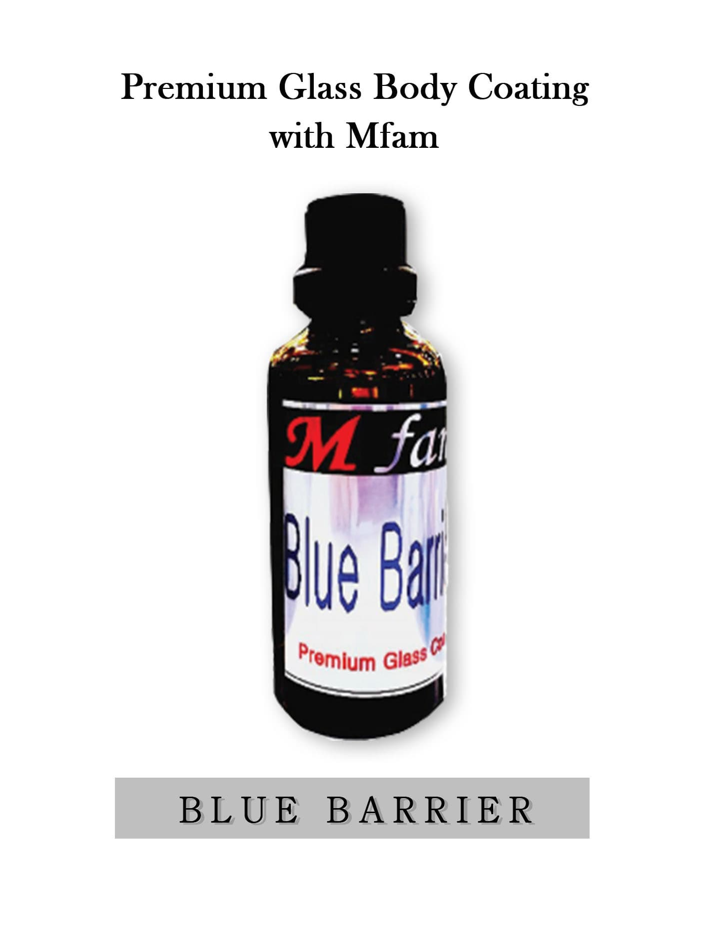 Glass Body Coating Blue Barrier