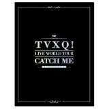 TVXQ! PHOTOS SHOW LIVE WORLD TOUR CATCH ME