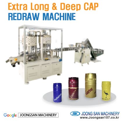 Extra Long cap redraw machine